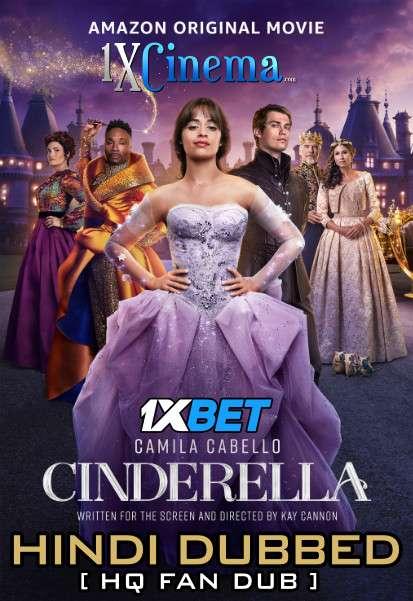 Cinderella (2021) Web-DL 720p [Dual Audio] Hindi (HQ Fan Dubbed) + English (ORG) [1XBET]