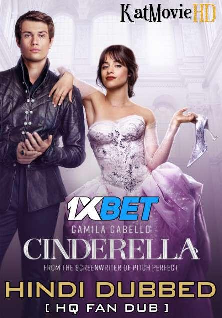 Cinderella (2021) Hindi (HQ Fan Dubbed) + English (ORG) [Dual Audio] Web-DL 1080p 720p 480p [1XBET]