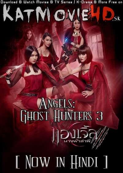 Angels: Ghost Hunter 3 Hindi Dubbed (ORG) WebRip 720p & 480p HD [All Episodes] (2019 Thai TV Series)