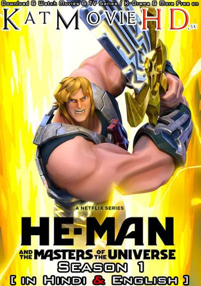 He-Man and the Masters of the Universe (Season 1) Hindi (5.1 DD) [Dual Audio] All Episodes | WEB-DL 1080p 720p 480p HD [2021 Netflix Series]