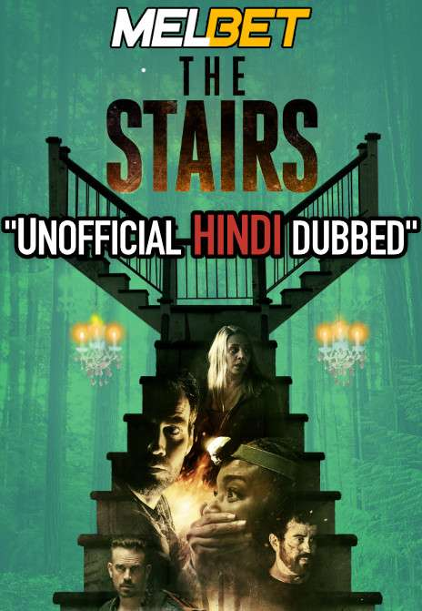The Stairs (2021) Hindi Dubbed (Unofficial Voice Over) + English [Dual Audio]   WEBRip 720p [MelBET]