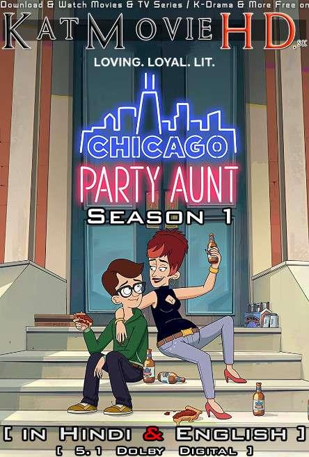 Chicago Party Aunt (Season 1) Hindi Dubbed (5.1 DD) [Dual Audio] All Episodes | WEB-DL 1080p 720p 480p HD [2021 Netflix Series]