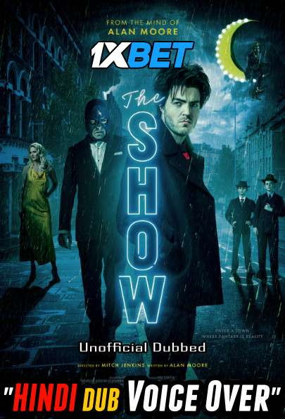 The Show (2020) Hindi (Voice Over) Dubbed+ English [Dual Audio] WebRip 720p [1XBET]