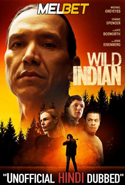 Wild Indian (2021) Hindi Dubbed (Unofficial Voice Over) + English [Dual Audio] | WEBRip 720p [MelBET]