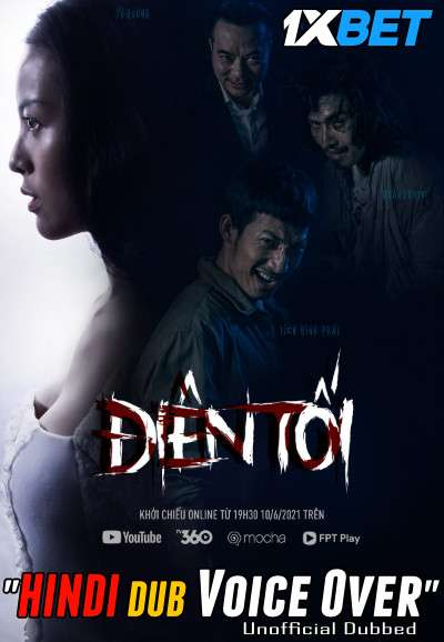 Dien Toi (2021) Hindi (Voice Over) Dubbed+ Vietnamese [Dual Audio] WebRip 720p [1XBET]