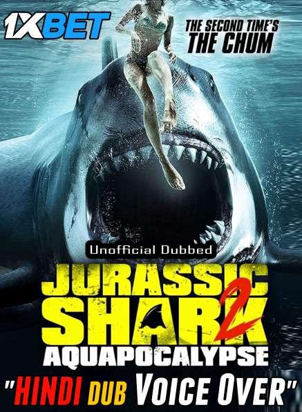 Jurassic Shark 2: Aquapocalypse (2021) Hindi (Voice Over) Dubbed+ English [Dual Audio] WebRip 720p [1XBET]