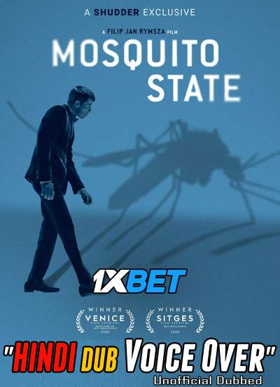 Mosquito State (2020) Hindi (Voice Over) Dubbed+ English [Dual Audio] WebRip 720p [1XBET]