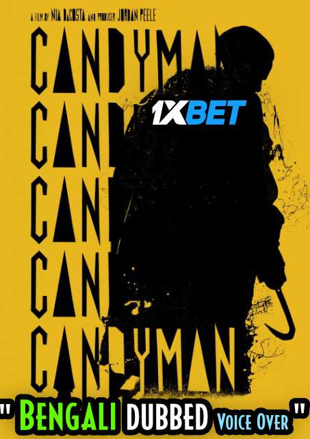 Candyman (2021) Bengali Dubbed (Voice Over) WEBRip 720p [Full Movie] 1XBET
