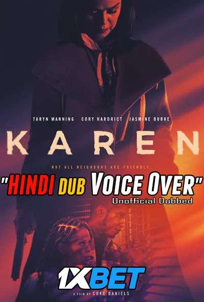 Download Karen (2021) Hindi (Voice Over) Dubbed+ English [Dual Audio] WebRip 720p [1XBET] Full Movie Online On 1xcinema.com & KatMovieHD.sk