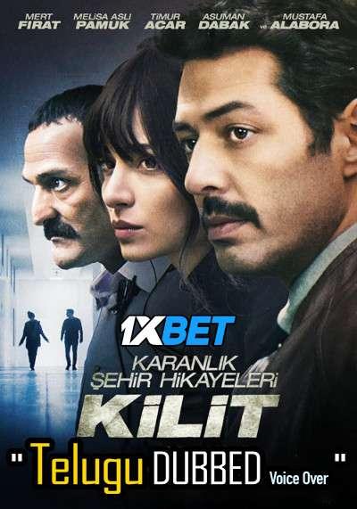 Kilit (2021) Telugu Dubbed (Voice Over) & English [Dual Audio] HDCAM 720p [1XBET]