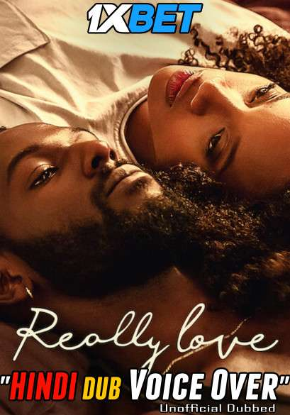 Really Love (2020) Hindi (Voice Over) Dubbed+ English [Dual Audio] WebRip 720p [1XBET]
