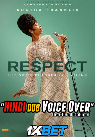 Respect (2021) Hindi (Voice Over) Dubbed+ English [Dual Audio] WebRip 720p [1XBET]