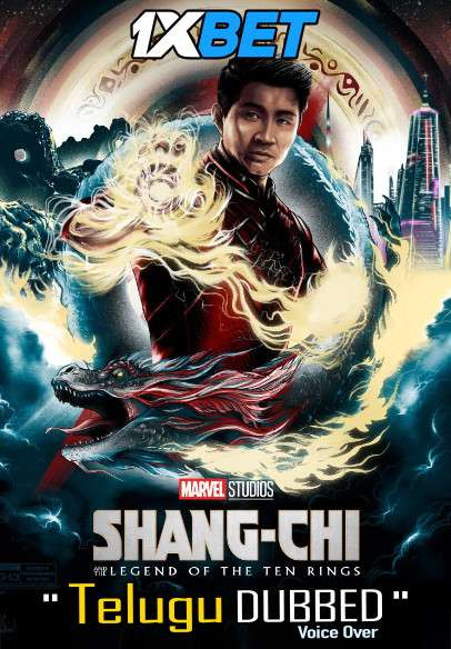 Shang-Chi and the Legend of the Ten Rings (2021) Telugu Dubbed (Voice Over) [Dual Audio] HDCAM 720p [1XBET]