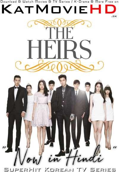 The Heirs (Season 1) Hindi Dubbed (ORG) [All Episode 1-20] WebRip 1080p 720p 480p HD (2013 Korean Drama Series)
