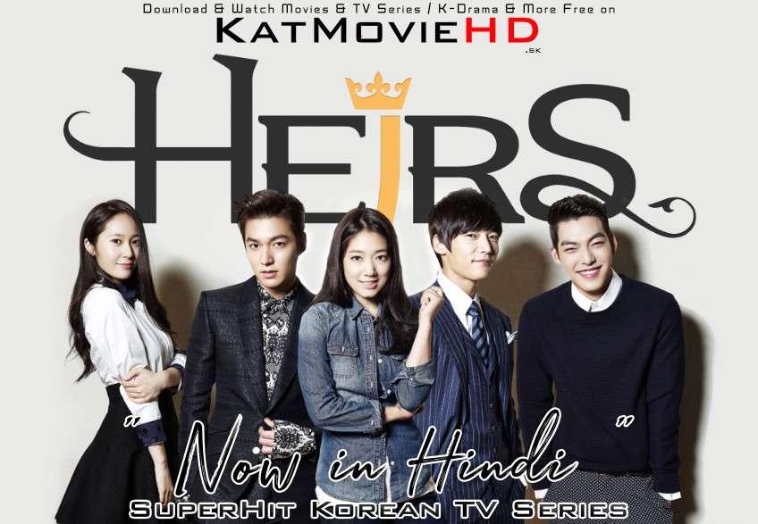 Download The Heirs (2013) In Hindi 480p & 720p HDRip (Korean: 상속자들; RR: The Inheritors) Korean Drama Hindi Dubbed] ) [ The Heirs Season 1 All Episodes] Free Download on Katmoviehd.se