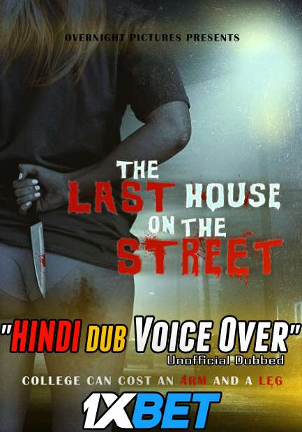 The Last House on the Street (2021) Hindi (Voice Over) Dubbed+ English [Dual Audio] WebRip 720p [1XBET]