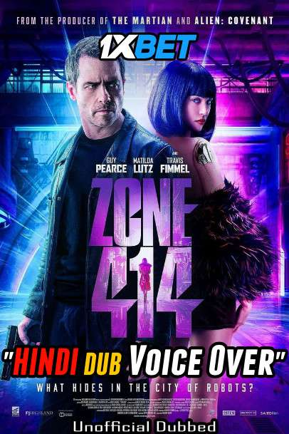 Zone 414 (2021) Hindi (Voice Over) Dubbed+ English [Dual Audio] WebRip 720p [1XBET]
