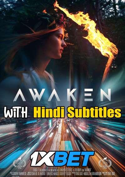 Awaken (2018) Full Movie [In English] With Hindi Subtitles | WebRip 720p [1XBET]