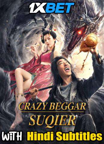 Crazy Beggar SO (2020) Full Movie [In Chinese] With Hindi Subtitles | WebRip 720p [1XBET]
