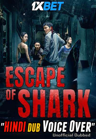 Escape of Shark (2021) Hindi (Voice Over) Dubbed+ Chinese [Dual Audio] WebRip 720p [1XBET]