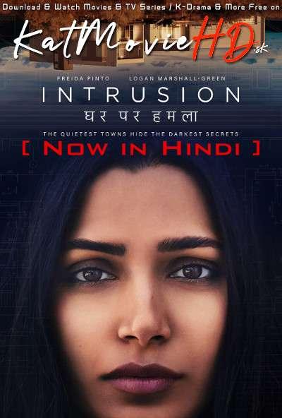 Intrusion (2021) Hindi Dubbed (5.1 DD) [Dual Audio] WEB-DL 1080p 720p 480p HD [Netflix Movie]