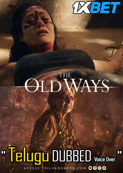 The Old Way (2020) Telugu Dubbed (Voice Over) & English [Dual Audio] WebRip 720p [1XBET]