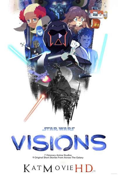 Star Wars: Visions (Season 1) Dual Audio [English & Japanese (5.1 DD)] All Episodes | WEB-DL 1080p 720p 480p HD [2021 Anime Series]