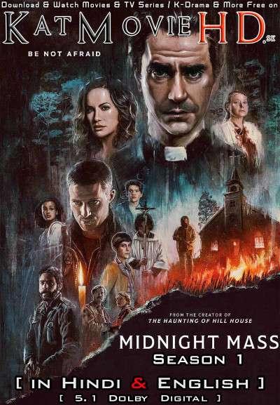 Midnight Mass (Season 1) Hindi (5.1 DD) [Dual Audio] All Episodes | WEB-DL 1080p 720p 480p HD [2021 Netflix Series]