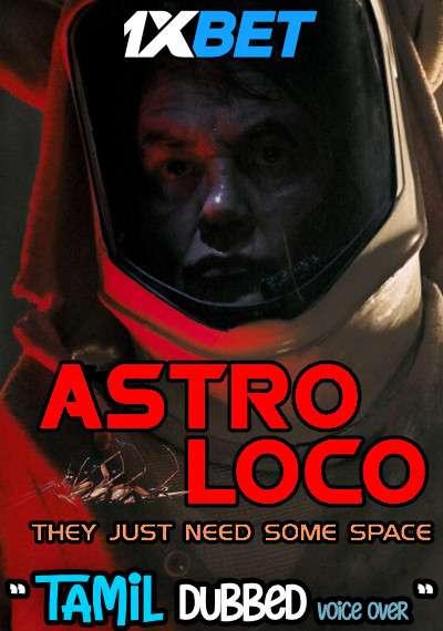Download Astro Loco (2021) Tamil Dubbed (Voice Over) & English [Dual Audio] WebRip 720p [1XBET] Full Movie Online On 1xcinema.com
