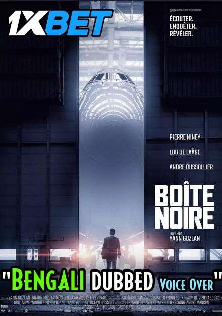 Download Boîte noire (2021) Bengali Dubbed (Voice Over) HDCAM 720p [Full Movie] 1XBET FREE on 1XCinema.com & KatMovieHD.sk