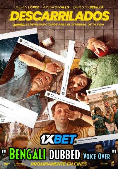Download Descarrilados (2021) Bengali Dubbed (Voice Over) HDCAM 720p [Full Movie] 1XBET FREE on 1XCinema.com & KatMovieHD.sk