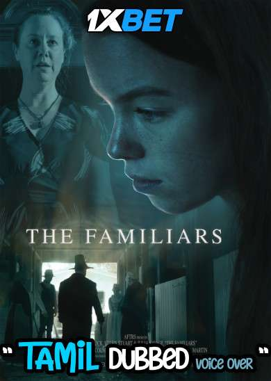 Download Familiars (2021) Tamil Dubbed (Voice Over) & English [Dual Audio] WebRip 720p [1XBET] Full Movie Online On 1xcinema.com