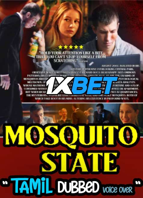 Download Mosquito State (2020) Tamil Dubbed (Voice Over) & English [Dual Audio] WebRip 720p [1XBET] Full Movie Online On 1xcinema.com