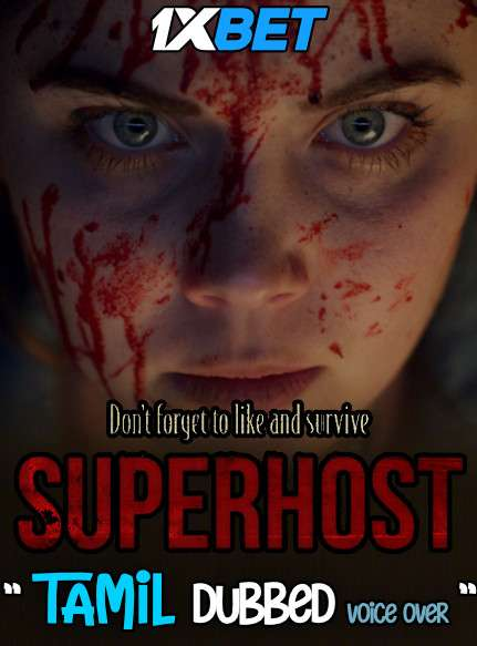 Download Superhost (2021) Tamil Dubbed (Voice Over) & English [Dual Audio] WebRip 720p [1XBET] Full Movie Online On 1xcinema.com