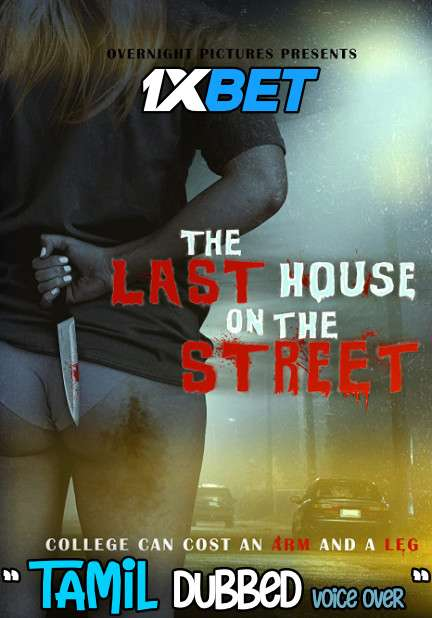 Download The Last House on the Street (2021) Tamil Dubbed (Voice Over) & English [Dual Audio] WebRip 720p [1XBET] Full Movie Online On 1xcinema.com