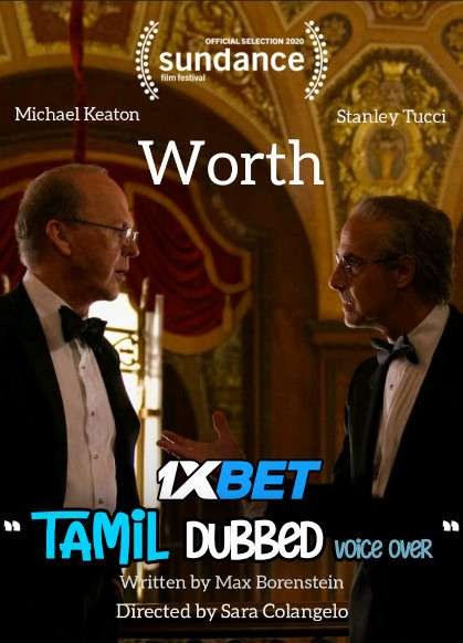 Download Worth (2020) Tamil Dubbed (Voice Over) & English [Dual Audio] WebRip 720p [1XBET] Full Movie Online On 1xcinema.com