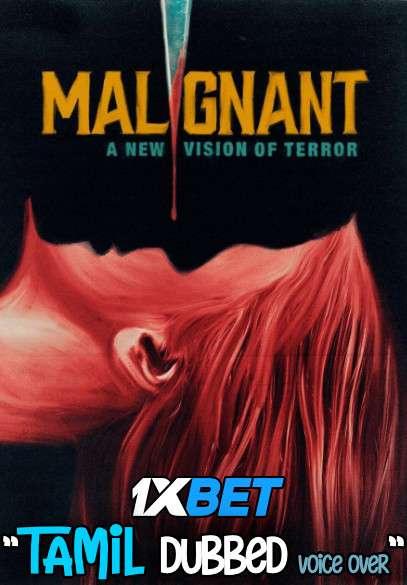 Malignant (2021) Tamil Dubbed (Voice Over) & English [Dual Audio] WebRip 720p [1XBET]
