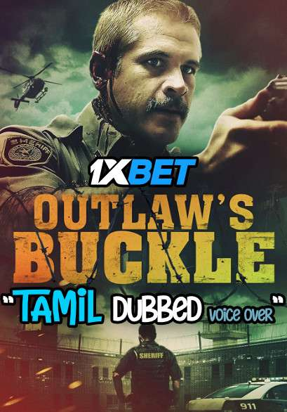 Outlaw's Buckle (2021) Tamil Dubbed (Voice Over) & English [Dual Audio] WebRip 720p [1XBET]