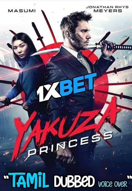 Yakuza Princess (2021) Tamil Dubbed (Voice Over) & English [Dual Audio] WebRip 720p [1XBET]