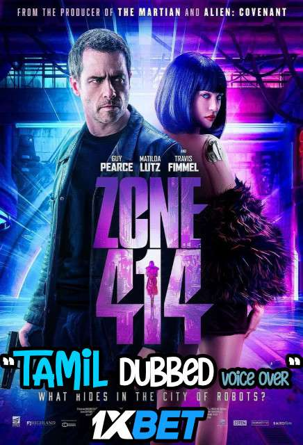 Download Zone 414 (2021) Tamil Dubbed (Voice Over) & English [Dual Audio] WebRip 720p [1XBET] Full Movie Online On 1xcinema.com