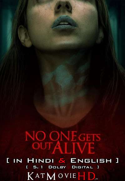 No One Gets Out Alive (2021) Hindi Dubbed (5.1 DD) [Dual Audio] WEBRip 1080p 720p 480p HD [Netflix Horror Movie]