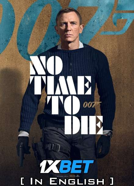 No Time to Die (2021) CAMRip 720p [In English] Full Movie [1XBET]