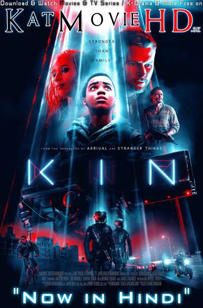 Kin (2018) Hindi Dubbed (ORG 2.0) [Dual Audio] BluRay 1080p 720p 480p HD [Full Movie]