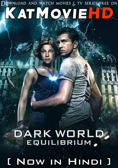 Download Dark World: Equilibrium (2013) BluRay 720p & 480p Dual Audio [Hindi Dub – Russian] Dark World: Equilibrium Full Movie On Katmoviehd.sk