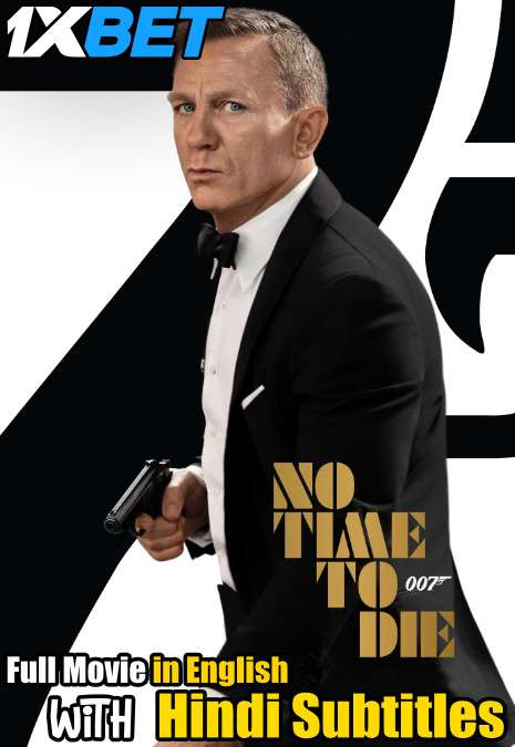 Download No Time to Die (2021) Full Movie [In English] With Hindi Subtitles | CAMRip 720p [1XBET] FREE on 1XCinema.com & KatMovieHD.sk