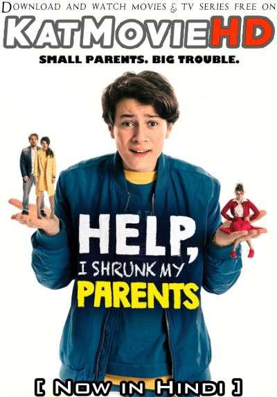 Download Help I Shrunk My Parents (2018) WEB-DL 720p & 480p Dual Audio [Hindi Dub – English] Help I Shrunk My Parents Full Movie On Katmoviehd.sk