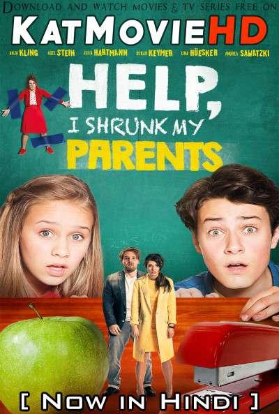 Help, I Shrunk My Parents (2018) Hindi Dubbed (ORG) [Dual Audio] WEB-DL 1080p 720p 480p HD [Full Movie]