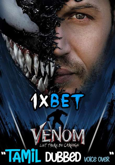 Venom: Let There Be Carnage (2021) Tamil Dubbed (Voice Over) [Dual Audio] HDCAM V2 720p [1XBET]
