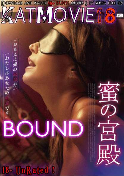 [18+] Bound (2015) UNRATED BluRay 1080p 720p 480p [In English + ESubs] Erotic Movie [Watch Online / Download]