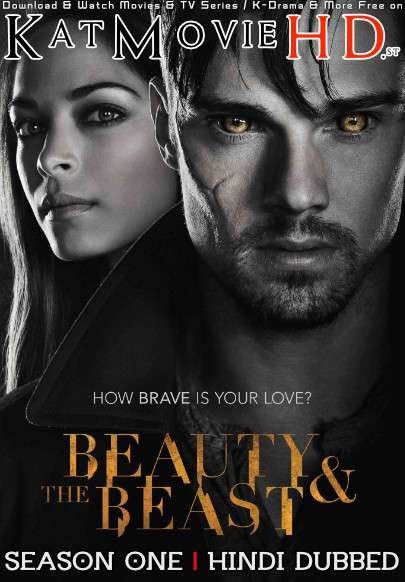 Beauty & the Beast: Season 1 (Hindi Dubbed) Web-DL 720p & 480p HD  [S01 All Episodes ] – TV Series